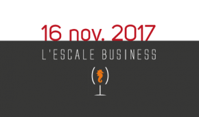 [ESCALE BUSINESS] Save the date : 16 nov 2017